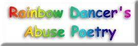 Rainbow Dancer's Abuse Poetry